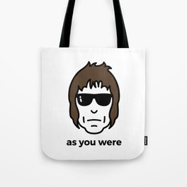 As You Were Tote Bag