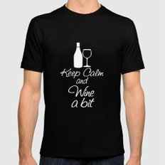Keep Calm and Wine a Bit Black Mens Fitted Tee MEDIUM