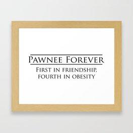 Parks and Recreation - Pawnee Forever Framed Art Print