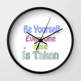 Be Yourself Wall Clock
