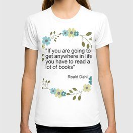 a book quote T-shirt