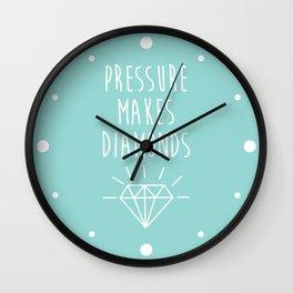Pressure Makes Diamonds Motivational Quote Wall Clock