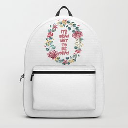 Its Okay not to be Okay - A beautiful floral print Backpack