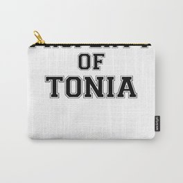 Property of TONIA Carry-All Pouch