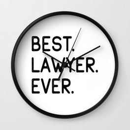Best Lawyer Ever Advocate Gift Idea Wall Clock
