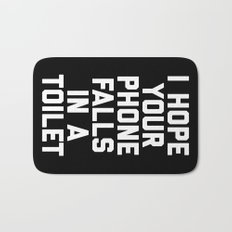 Phone In Toilet Funny Quote Bath Mat