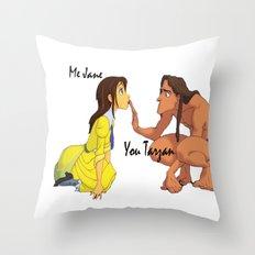 You Tarzan, Me Jane Throw Pillow