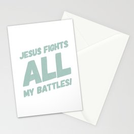 Jesus Fights All My Battles Stationery Cards