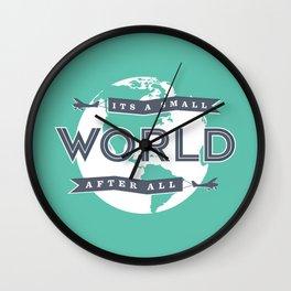 Its A Small World  Wall Clock