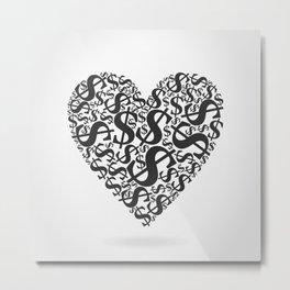 Heart dollar Metal Print
