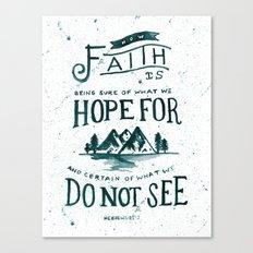 50/52: Hebrews 11:1 Canvas Print
