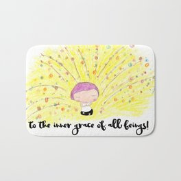 To the inner grace of all beings! Bath Mat