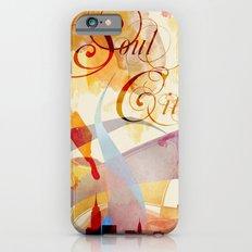 Soul City Slim Case iPhone 6s