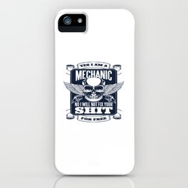 MECHANIC QUOTE iPhone Case