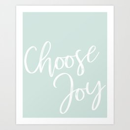 Choose Joy Print Art Print