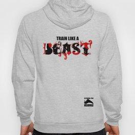 Train like a Beast Hoody
