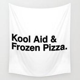 KOOL AID & FROZEN PIZZA Wall Tapestry