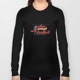 Anchor of the Soul Long Sleeve T-shirt