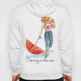 Dancing in the rain Hoody