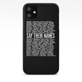 Say Their Names Activist iPhone Case