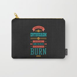 Lab No. 4 Catch On Fire John Wesley Inspirational Quotes Carry-All Pouch