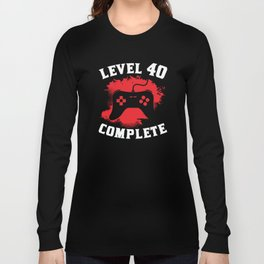 Level 40 Complete 40th Birthday Long Sleeve T-shirt