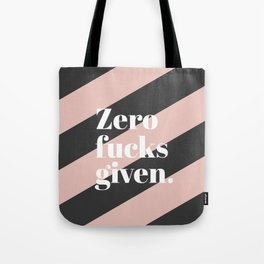 Zero F*** Given Tote Bag