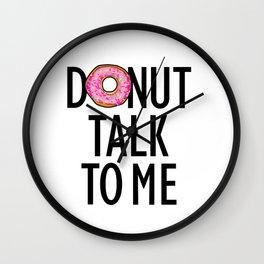 Donut Talk To Me Wall Clock