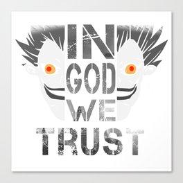 In God We Trust; Death Note - Ryuk Canvas Print