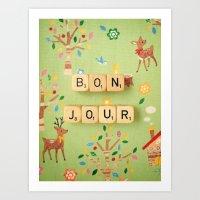 bonjour Art Prints featuring Bonjour by happeemonkee