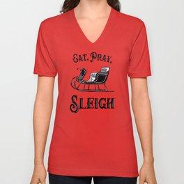 Eat Pray Sleigh Unisex V-Neck