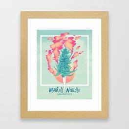 Gift of Mother Nature Framed Art Print