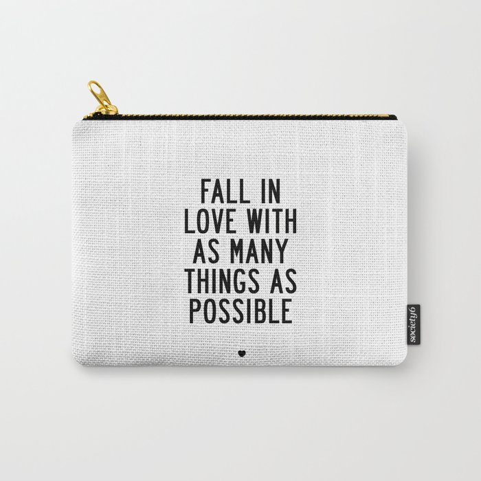 Fall In Love With As Many Things As Possible Beautiful Quotes Poster