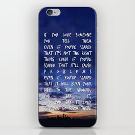 If You Love Someone iPhone Skin