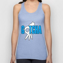 Gotcha The Circle Game Unisex Tank Top