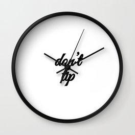 Bad Advice - Don't Tip Wall Clock