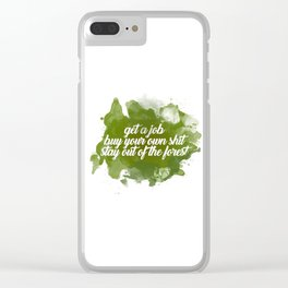 stay out of the forest Clear iPhone Case
