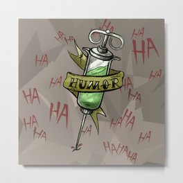 Injecting Humor Tattoo Metal Print