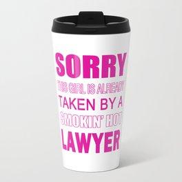 TAKEN BY A LAWYER Travel Mug