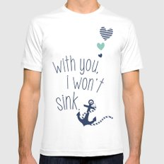 With You I Wont Sink Mens Fitted Tee MEDIUM White