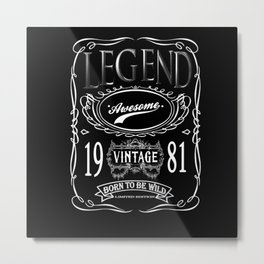 Vintage Legend Awesome 1981 Born To Be Wild Metal Print