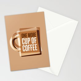 One More Cup Of Coffee Stationery Cards