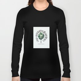 I took a walk in the woods and came out taller than the trees - Henry David Thoreau Long Sleeve T-shirt