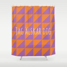 i love you in swedish Shower Curtain