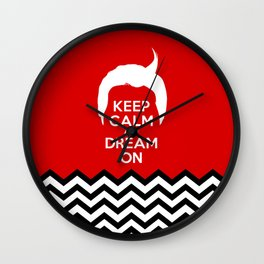 Keep Calm And Dream On (Dale Cooper's Hair, Twin Peaks) Wall Clock