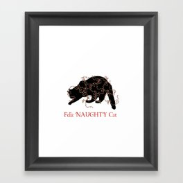 Feliz NAUGHTY Cat Framed Art Print