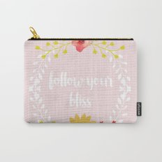 Follow your Bliss Carry-All Pouch