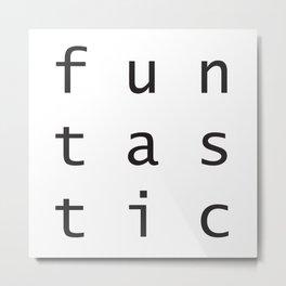 funtastic Metal Print
