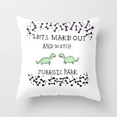 Lets make out and watch Jurassic Park Throw Pillow