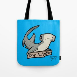 Save All Sharks (says Bonnie!) Tote Bag